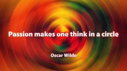 Oscar wilde saying passion think sayings one wallpaper