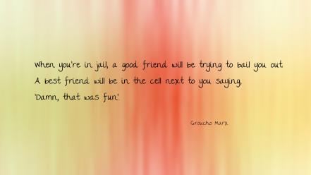 Quotes funny letters inspirational friendship friend jail wallpaper