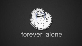 Humor meme forever alone wallpaper