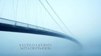 Quotes fog bridges success wallpaper