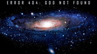 Text galaxies god error atheism 404 sophistry wallpaper