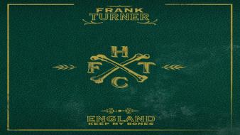 England bones frank turner wallpaper