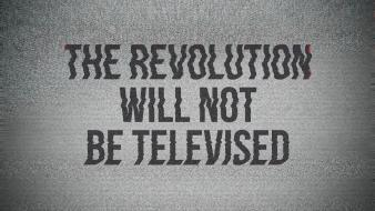 Tv quotes revolution noise wallpaper