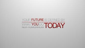 Minimalistic gray quotes future today simple background motivation wallpaper