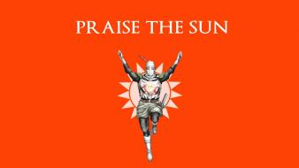 Dark souls praise the sun Wallpaper