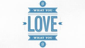 Inspiration love motivation simple background typography wallpaper