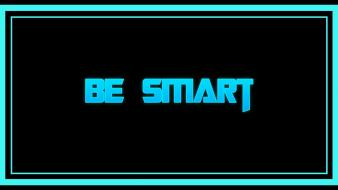 Quotes smart cyan aqua simple neon optimist wallpaper
