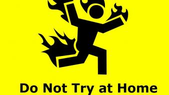 At home engineer fire funny warning wallpaper