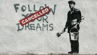 Banksy cancelled follow your dreams wallpaper